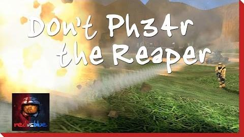 Don't Ph34r the Reaper - Episode 8 - Red vs