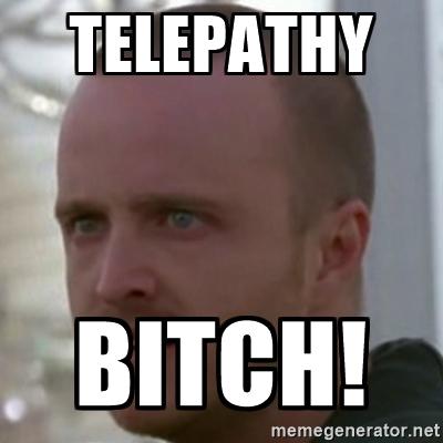 File:Telepathy Bitch!.jpg