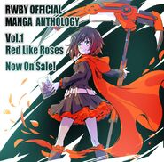 Tribute art release of Ruby Rose for RWBY Manga Anthology Red Like Roses by mojojoj