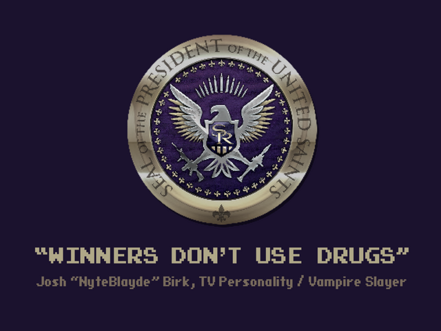 File:Welcome Back - Saints of Rage - Winners don't use drugs.png