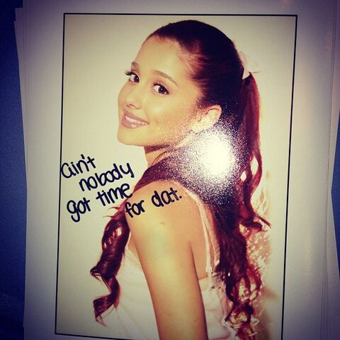 "File:Ariana's fan mail signed ""ain't nobody got time for dat"".jpg"