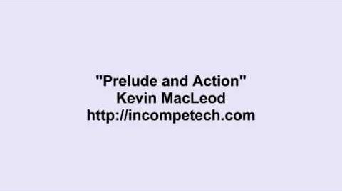 Prelude and Action
