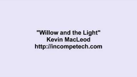 Kevin MacLeod ~ Willow and the Light