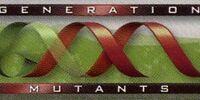 Generation Mutants