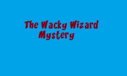 The Wacky Wizard Mystery titlecard