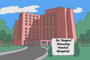 File:Dr. Rogers' Amazing Mental Hospital.jpg