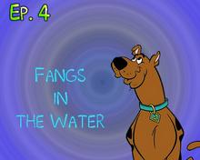 Fangs in the Water