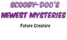 EP1 Future Creature