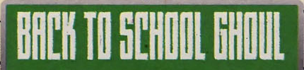 File:Back to School Ghoul title card.png