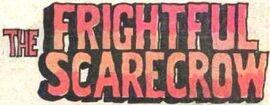 The Frightful Scarecrow title card