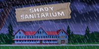 Shady Sanitarium