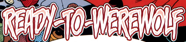 File:Ready-to-Werewolf title card.png