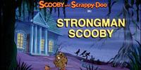 Strongman Scooby