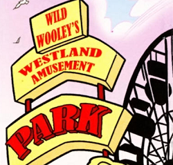 Wild Wooley's Westland Amusement Park