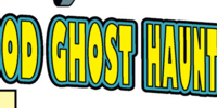 Good Ghost Haunting