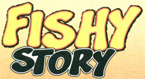 Fishy Story title card