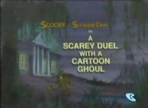 A Scarey Duel With a Cartoon Ghoul card