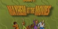 Mayhem at the Movies