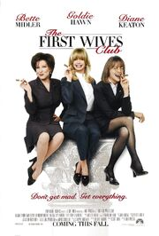 1996 - The First Wives Club Movie Poster