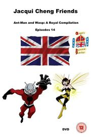 Jacqui Cheng Friends Ant-Man and Wasp A Royal Compilation
