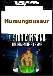 Humungousaur of Star Command The Adventure Begins