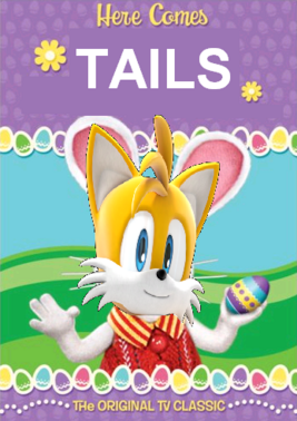 Here comes tails