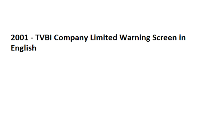 File:2001 - TVBI Company Limited Warning Screen in English.png