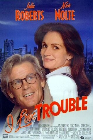 File:1994 - I Love Trouble Movie Poster.jpg