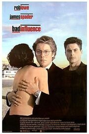 1990 - Bad Influence Movie Poster