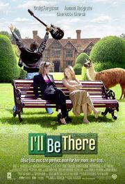 2003 - I'll Be There Movie Poster