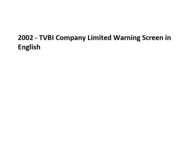 File:2002 - TVBI Company Limited Warning Screen in English.png