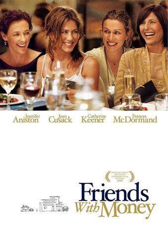 File:2006 - Friends with Money Movie Poster.jpg