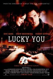 2007 - Lucky You Movie Poster