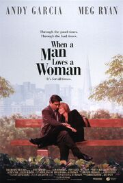 1994 - When a Man Loves a Woman Movie Poster