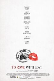 2012 - To Rome with Love Movie Poster