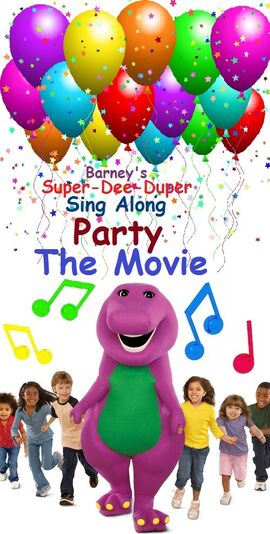 Barney's Super-Dee-Duper Sing Along Party The Movie