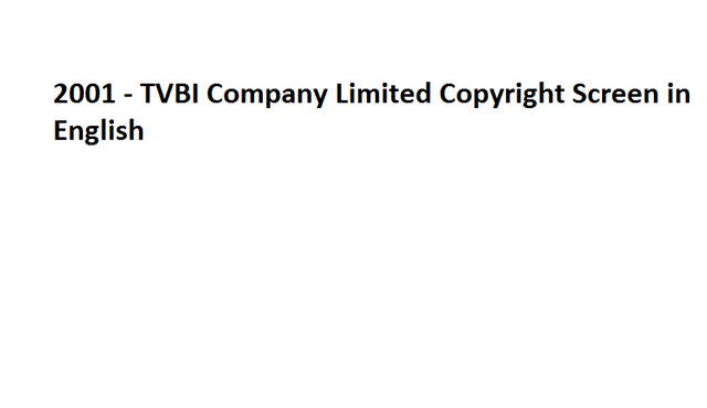 File:2001 - TVBI Company Limited Copyright Screen in English.png