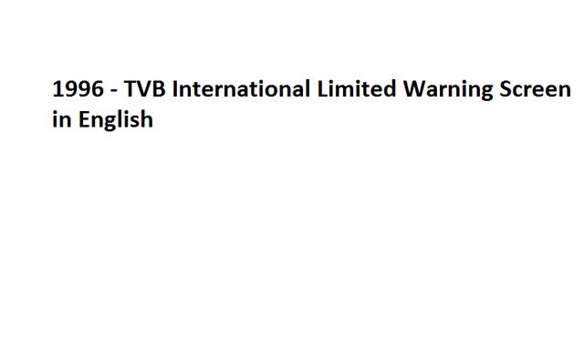 File:1996 - TVB International Limited Warning Screen in English.png