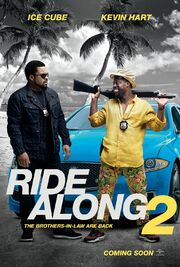 2016 - Ride Along 2 Movie Poster