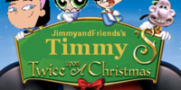 Timmy's Twice Upon a Christmas