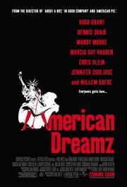 2006 - American Dreamz Movie Poster