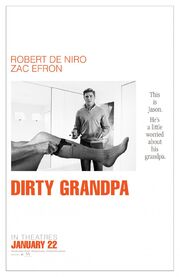 2016 - Dirty Grandpa Movie Poster