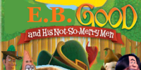 CartoonTales: E.B. Good And His Not So Merry Men