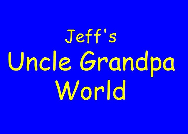 File:Jeff's Uncle Grandpa World.jpg