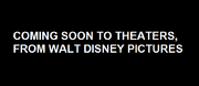 Coming Soon To Theaters, From Walt Disney Pictures
