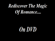 Rediscover The Magic of Romance on DVD