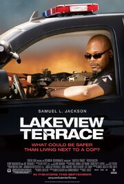 2008 - Lakeview Terrace Movie Poster
