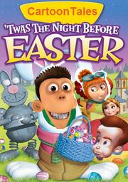 Cartoontales twas night before easter dvd