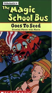 The Magic School Bus Goes To Seed
