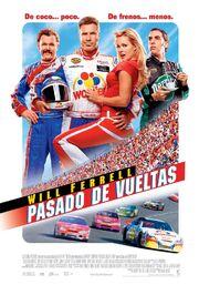 2006 - Talladega Nights - The Ballad of Ricky Bobby Movie Poster (Spanish Version)